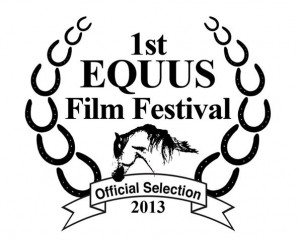 Equus Film Festival 2013 Official Selection