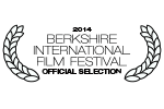 2014 Berkshire International Film Festival Official Selection