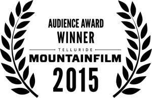 Audience Award Winner Mountain Film Telluride 2015