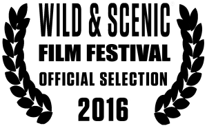 Wild & Scenic Film Festival 2016