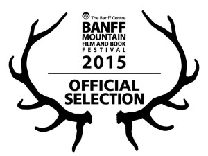 Banff Mountain Film and Book Festival 2015 Official Selection
