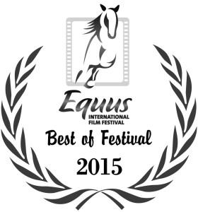 Equus Film Festival Best of Festival 2015