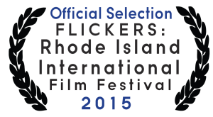 Official Selection FLICKERS Rhode Island 2015