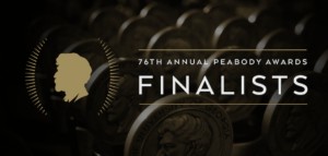 2016 Peabody Awards Finalists 76th
