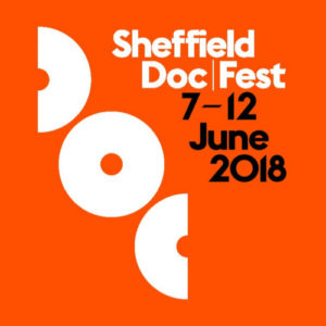 Sheffield Doc | Fest 2018